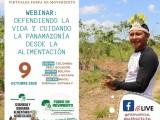 Hoy, 9 de oct., 3 pm., es el Webinar: Defendiendo la Vida y Cuidando la Panamazonía desde la Alimentación