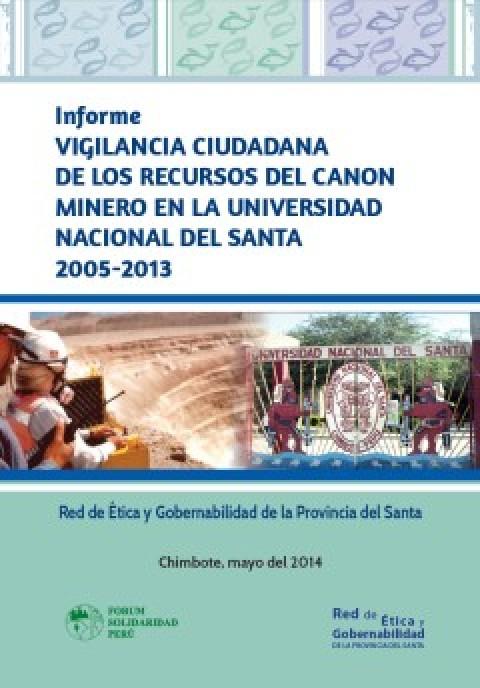Informe de Vigilancia Ciudadana de los Recursos del Canon Minero en la Universidad del Santa