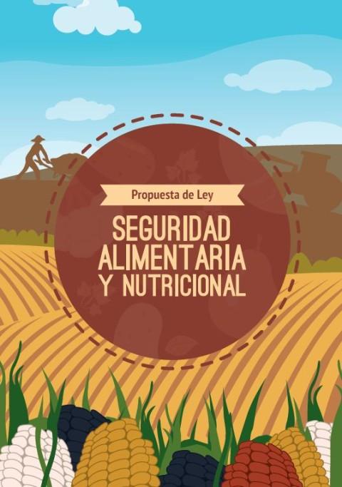 Folleto – Propuesta de Ley: Seguridad Alimentaria y Nutricional