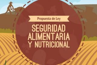 Propuesta de Ley: Seguridad Alimentaria y Nutricional