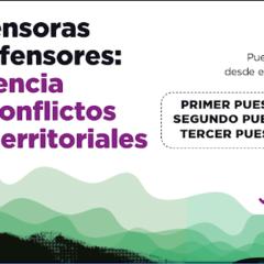 Abierto concurso periodístico sobre defensores/as de territorios en conflicto