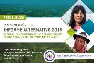 Ven a la Presentación Del Informe Alternativo 2018 Pueblos Indígenas del Perú