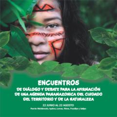 Presentan Cartilla de encuentros para Agenda Panamazónica del Cuidado y el Territorio