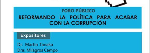 """Inscríbete ahora en línea para el Foro Público: """"Reformando la política para acabar con la corrupción"""""""
