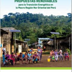 Obtén aquí el libro: Propuestas renovables para la transición energética en la macro región Nor-oriental del Perú