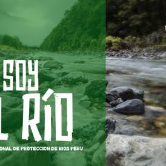 «Yo soy el Río». Encuentro Nacional de defensores/as de Ríos, Satipo, 15 y 16 de octubre