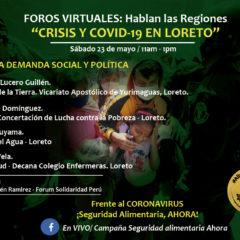Mañana sábado 23 de mayo, a las 11 am., más voces se suman al Foro Virtual Abierto desde la devastada Loreto (Mesa 2)