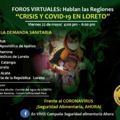 Este viernes, Foro Virtual desde la colapsada Loreto debatirá salidas a la crisis de salud y alimentaria (4 pm.)