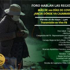 Foro Virtual Abierto: Más de 100 días de Covid-19 ¿Hacia dónde va Cajamarca? (Viernes 26 de mayo, 5 pm.)