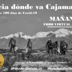 Mañana: Habla Cajamarca! Tras más de 100 días de Covid-19
