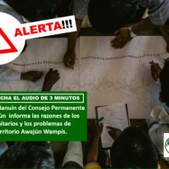 ¡Alerta!!! 2: Santiago Jesús Manuin del Consejo Permanente del Pueblo Awajún informa las razones de los contagios comunitarios