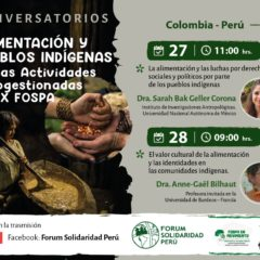 Debatirán sobre Alimentación y Pueblos Indígenas en actividades auto gestionadas del IX FOSPA (27 y 28 de noviembre)