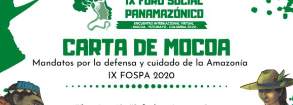 CARTA DE MOCOA: Mandatos por la defensa y cuidado de la Amazonía (IX FOSPA 2020)
