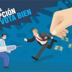 ¡VACUNÁTE CONTRA LA CORRUPCIÓN! #VotaBien